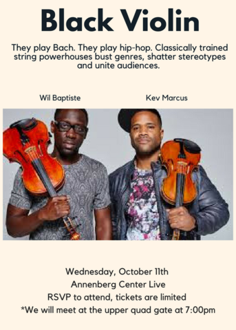 Black Violin Performance at Annenberg | College Houses